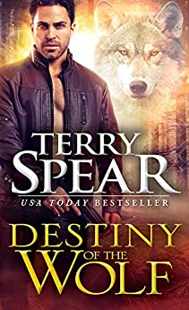 Destiny of the Wolf (Silver Town Wolf Book 1) by [Terry Spear]
