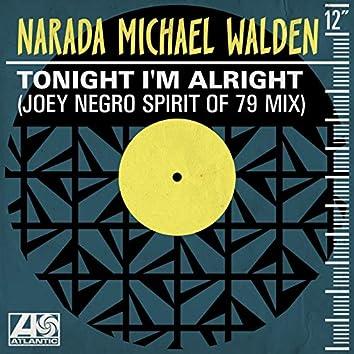 Tonight I'm Alright (Joey Negro Spirit of 79 Mix)