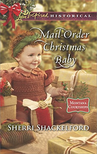 Mail-Order Christmas Baby (Montana Courtships) (English Edition)