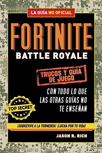 Fortnite Battle Royale: Trucos y guía de juego (No ficción...