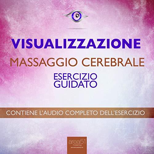 Visualizzazione. Massaggio cerebrale copertina