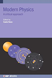 Modern Physics: A critical approach