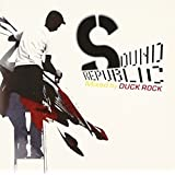 SOUND REPUBLIC VOL.2 MIXED BY DUCK ROCK