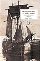 The Autobiography of Ashley Bowen 1728-1813 (Broadview Editions)