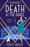 Death at the Dance: An addictive historical cozy mystery (A Lady Eleanor Swift Mystery Book 2)