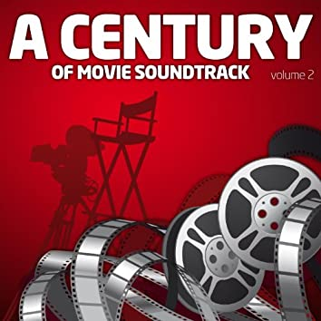 A Century Of Movie Soundtracks Vol. 2