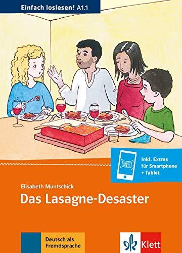 Das lasagne-desaster, libro: Einladung zum Essen, Termine, Sitten und Essgewohnheiten. Buch + Online-Angebot (Deutsch als Fremdsprache)