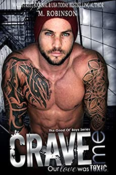 Crave Me: The Good Ol' Boys by [M. Robinson]
