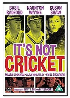 It's Not Cricket