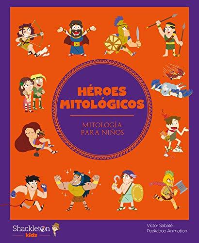 Héroes mitológicos: 8 (Mitología para niños)