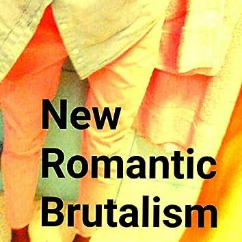 New Romantic Brutalism