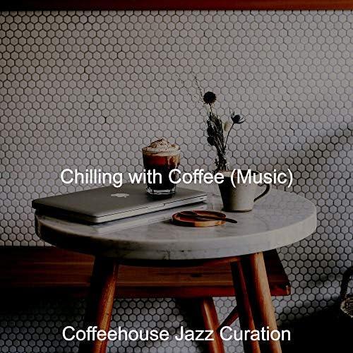 Coffeehouse Jazz Curation