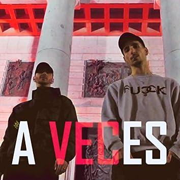 A Veces (feat. Laz)