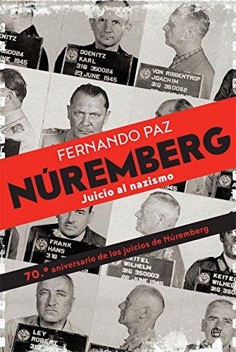 Núremberg (Historia del siglo XX) (Spanish Edition)