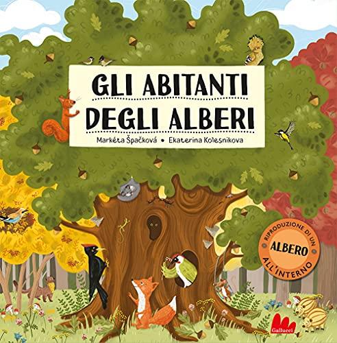 Gli abitanti degli alberi. Ediz. a colori