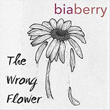 The Wrong Flower