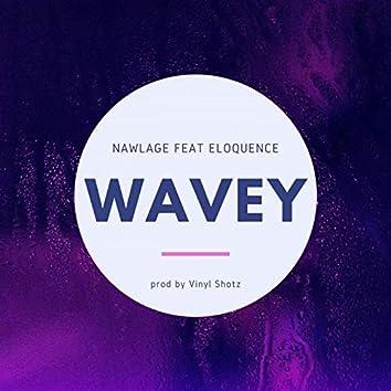 Wavey (feat. Eloquence)