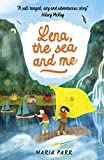 Parr, M: Lena, the Sea and Me