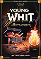 Young Whit & the Traitor's Treasure