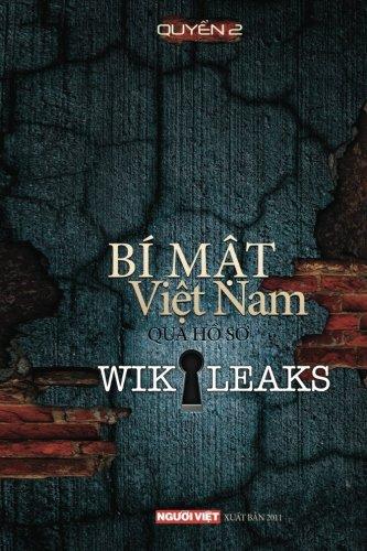 Bi Mat Viet Nam Qua Ho So Wikikeaks (tap 2) PDF Books