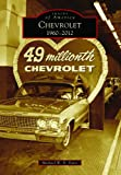 Chevrolet: 1960-2012 (Images of America) (English Edition)