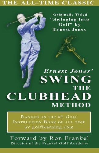 Image OfErnest Jones' Swing The Clubhead Method