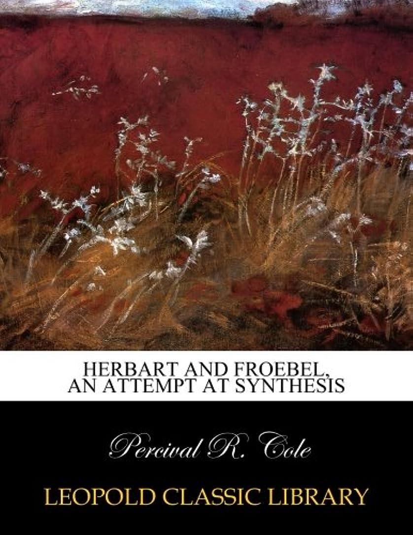 密接にマウス疲労Herbart and Froebel, an attempt at synthesis