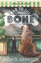 Bad To The العظام (A barkery & البسكويت Mystery)