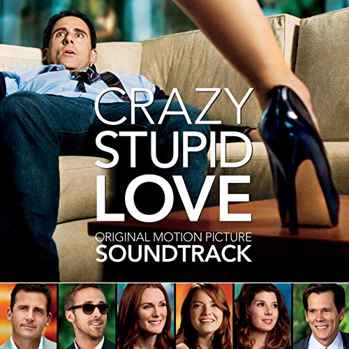 Crazy, Stupid, Love (Original Motion Picture Soundtrack)