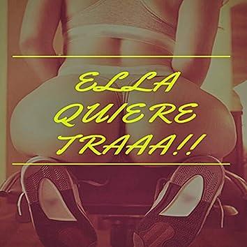 Ella Quiere traaa!! (feat. Brn, Fabian)