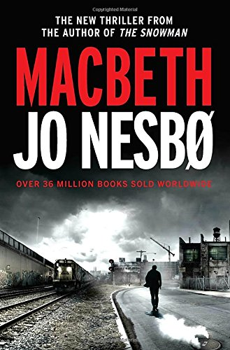 Macbeth (Hogarth Shakespeare) 0345809203 Book Cover
