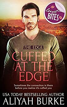 Cuffed at The Edge by [Aliyah Burke]
