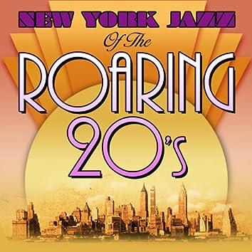 New York Jazz Of The Roaring 'Twenties