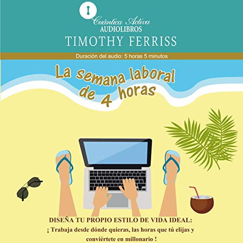 Couverture de La semana laboral de 4 horas [The 4-Hour Workweek]
