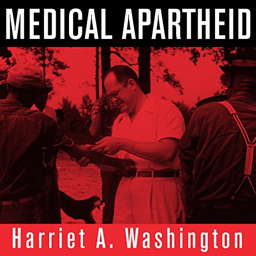 Medical Apartheid audiobook cover art