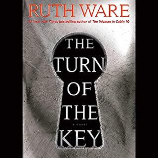 The Turn of the Key                   By:                                                                                                                                 Ruth Ware                           Length: 11 hrs     Not rated yet     Overall 0.0