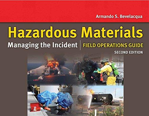 Hazardous Materials: Managing the Incident Field Operations Guide: Managing the Incident Field Operations Guide