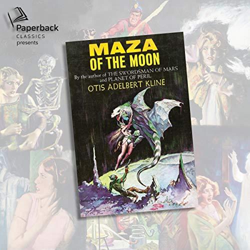 Maza of the Moon Audiobook By Otis Adelbert Kline cover art