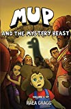 Mup and the Mystery Beast: a graphic novel