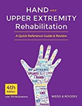 Hand and Upper Extremity Rehabilitation, 4th Ed Book - A Quick Reference Guide and Review