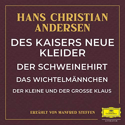 Des Kaisers neue Kleider / Der Schweinehirt / Das Wichtelmännchen / Der kleine und große Klaus Titelbild