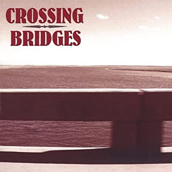 Crossing Bridges