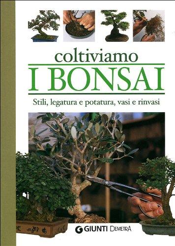 Coltiviamo i bonsai (Pollice verde)
