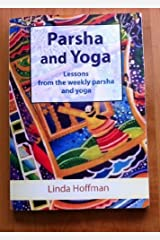 Parsha and Yoga by Linda Hoffman (2014-03-15) Mass Market Paperback