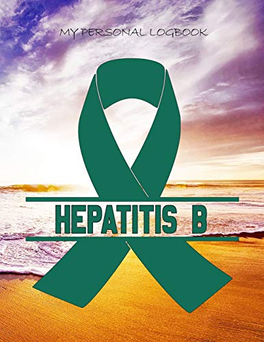 MY PERSONAL LOGBOOK: Hepatitis A B C- The BIG Pain Diary Manager, Huge 8,5x11', 120 Full Question Pages, Pain Level, Activity, Space for Notes - with the right Awareness Ribbon Color