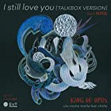 I still love you feat.鶴岡龍