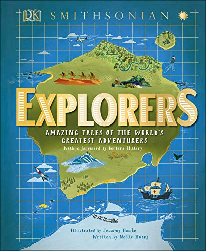 Compare Textbook Prices for Explorers: Amazing Tales of the World's Greatest Adventures  ISBN 9781465481573 by Huang, Nellie,Hillary, Barbara