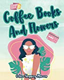 Coffee Books And Flowers: Online Shopping Planner Check Things You Want Or Need And Making Sure You Get The Best Bargain