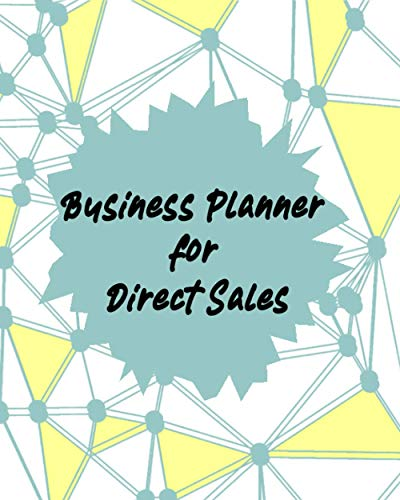 Business Planner for Direct Sales: Weekly Planner ,Network Marketing notebook Organizer Best Sales Team Gifts 8x9 inches 120 pages