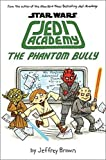 The Phantom Bully (Jedi Academy)